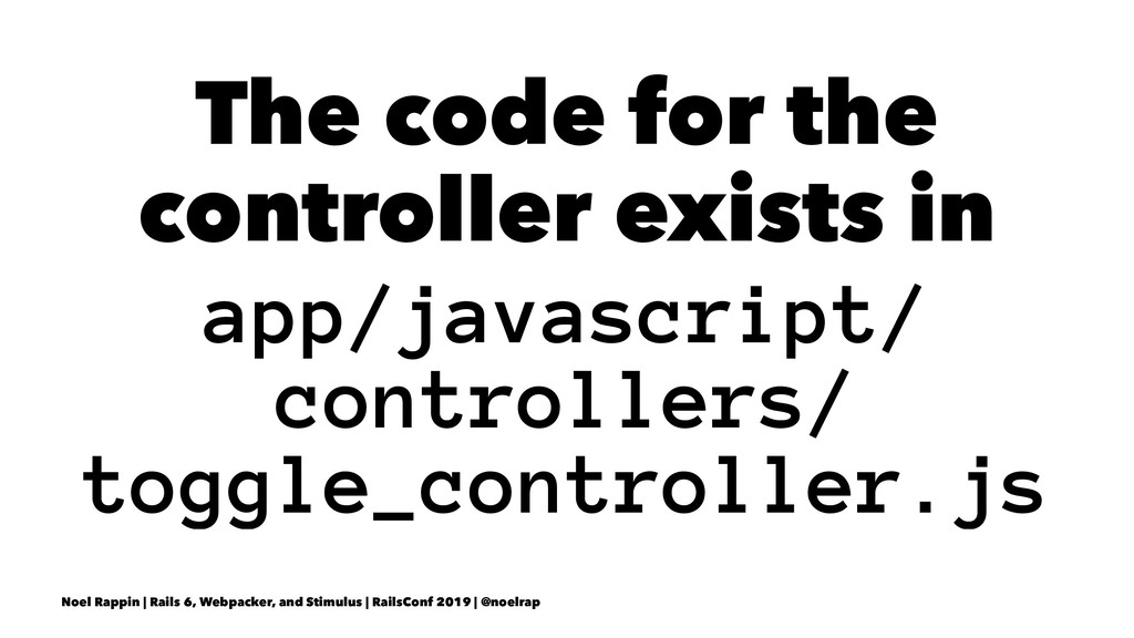 The code for the controller exists in app/javas...