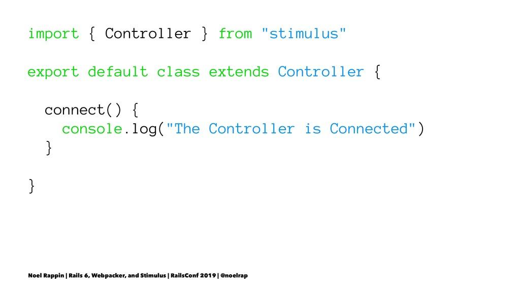 "import { Controller } from ""stimulus"" export de..."