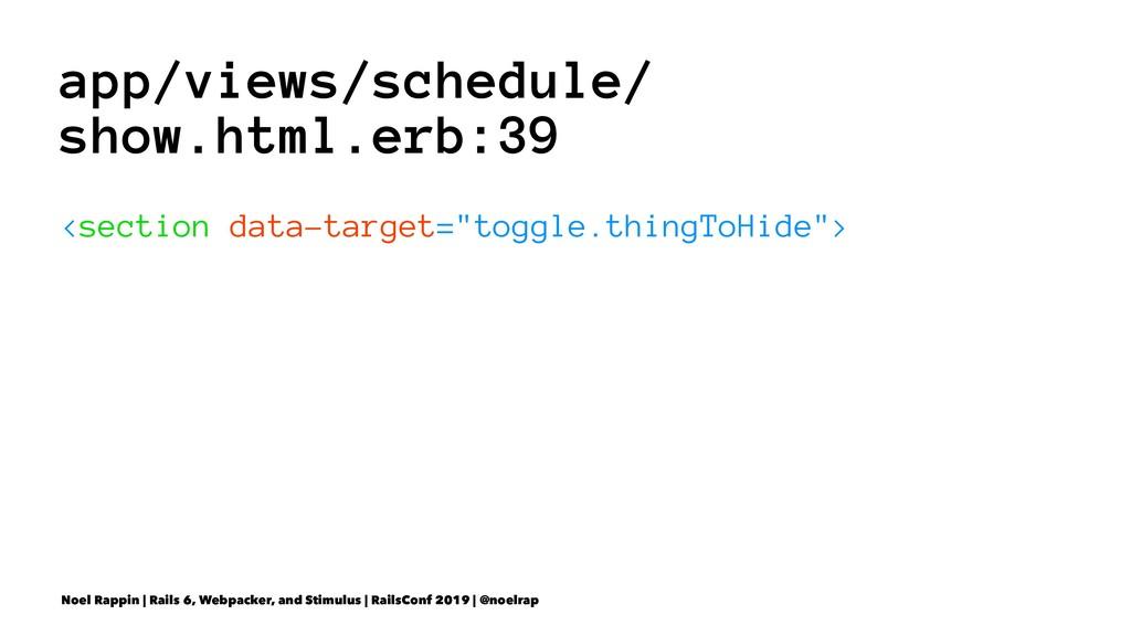 app/views/schedule/ show.html.erb:39 <section d...