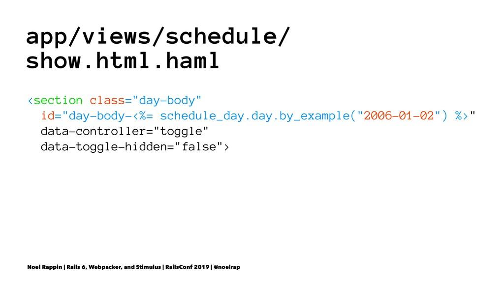 app/views/schedule/ show.html.haml <section cla...