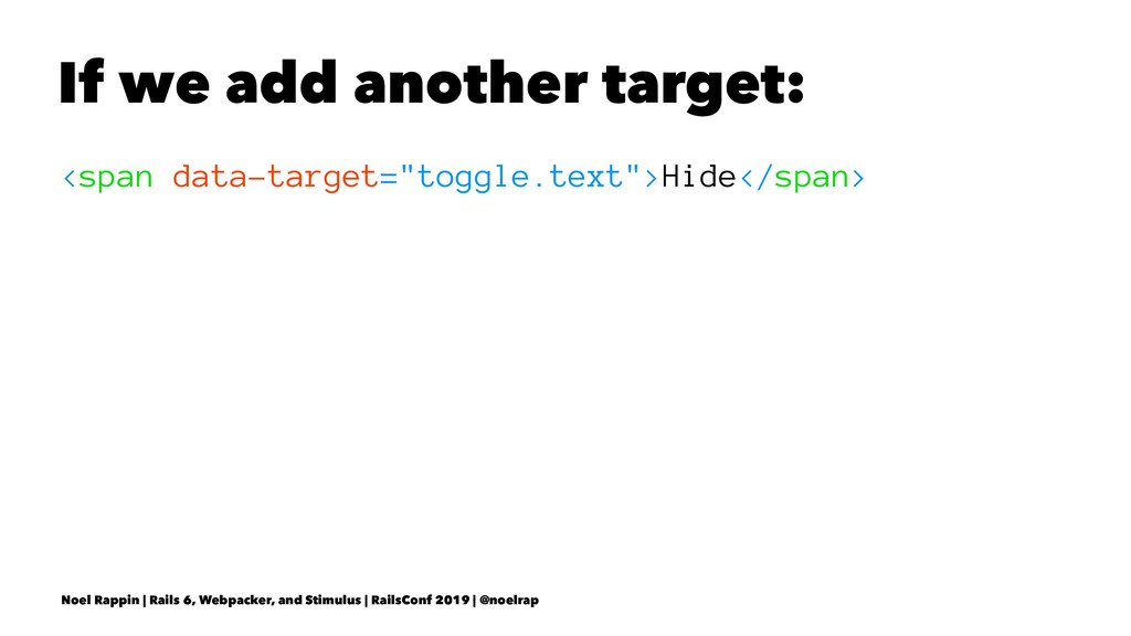 "If we add another target: <span data-target=""to..."