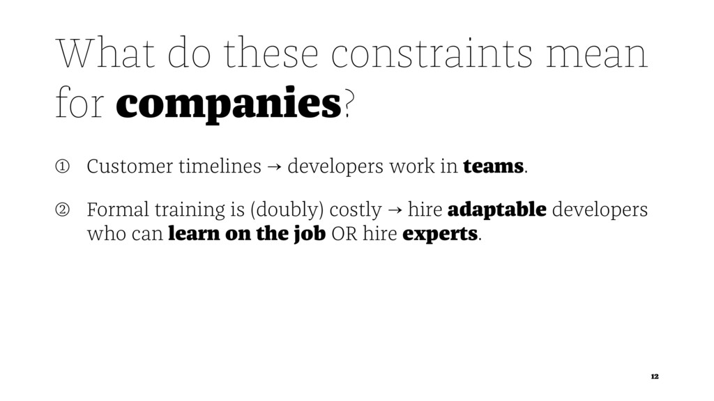 What do these constraints mean for companies? ➀...