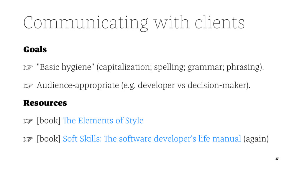 """Communicating with clients Goals ☞ """"Basic hygie..."""