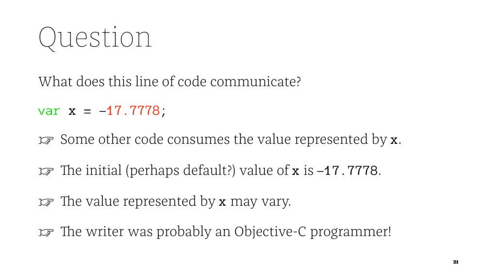 Question What does this line of code communicat...
