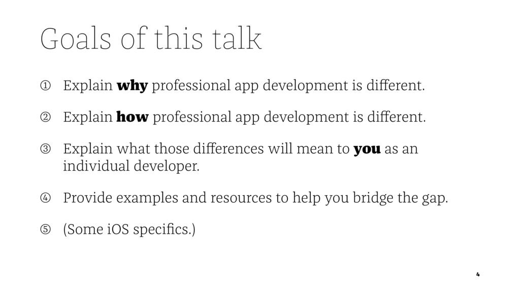 Goals of this talk ➀ Explain why professional a...