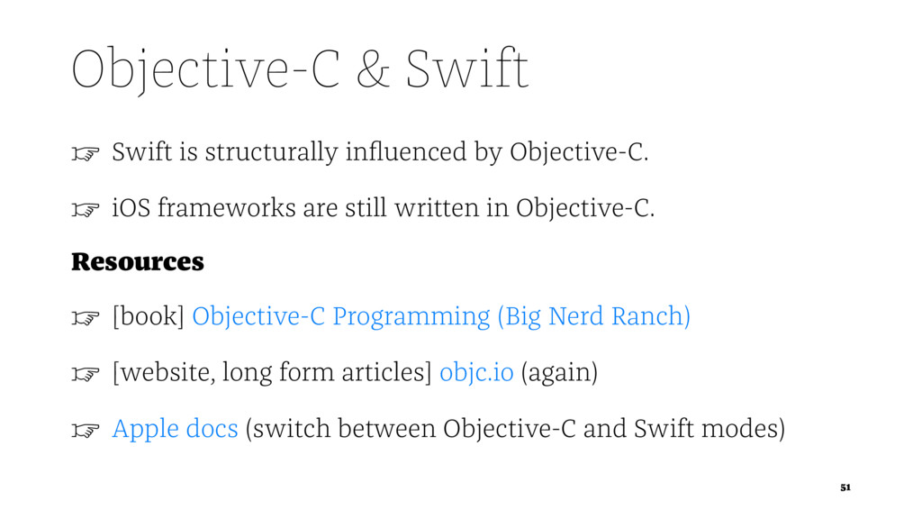 Objective-C & Swift ☞ Swift is structurally infl...