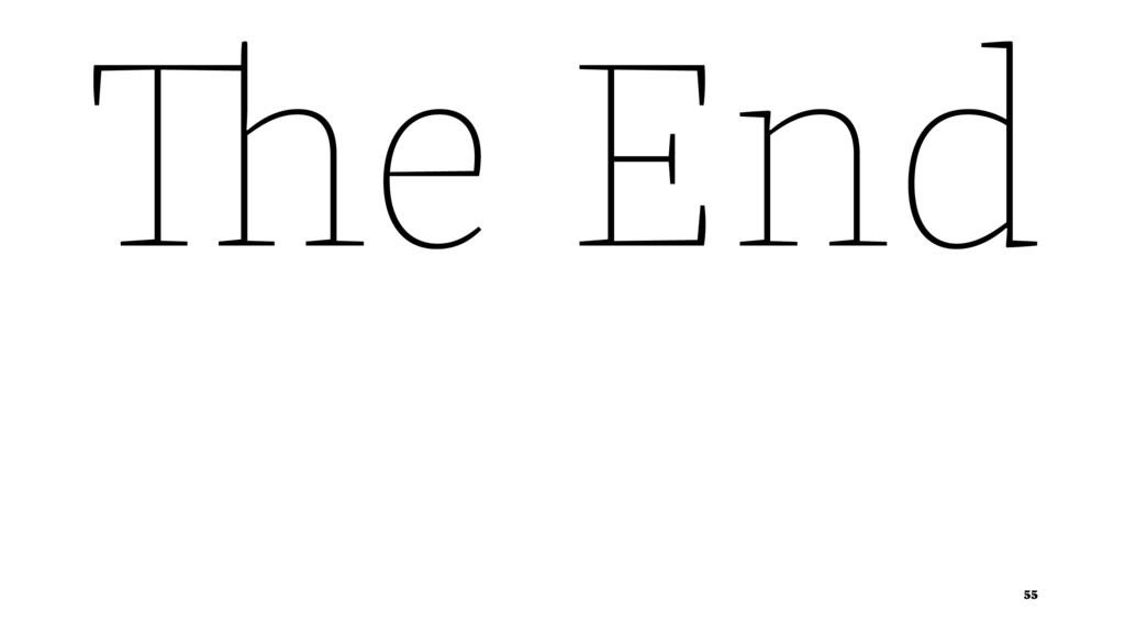The End 55