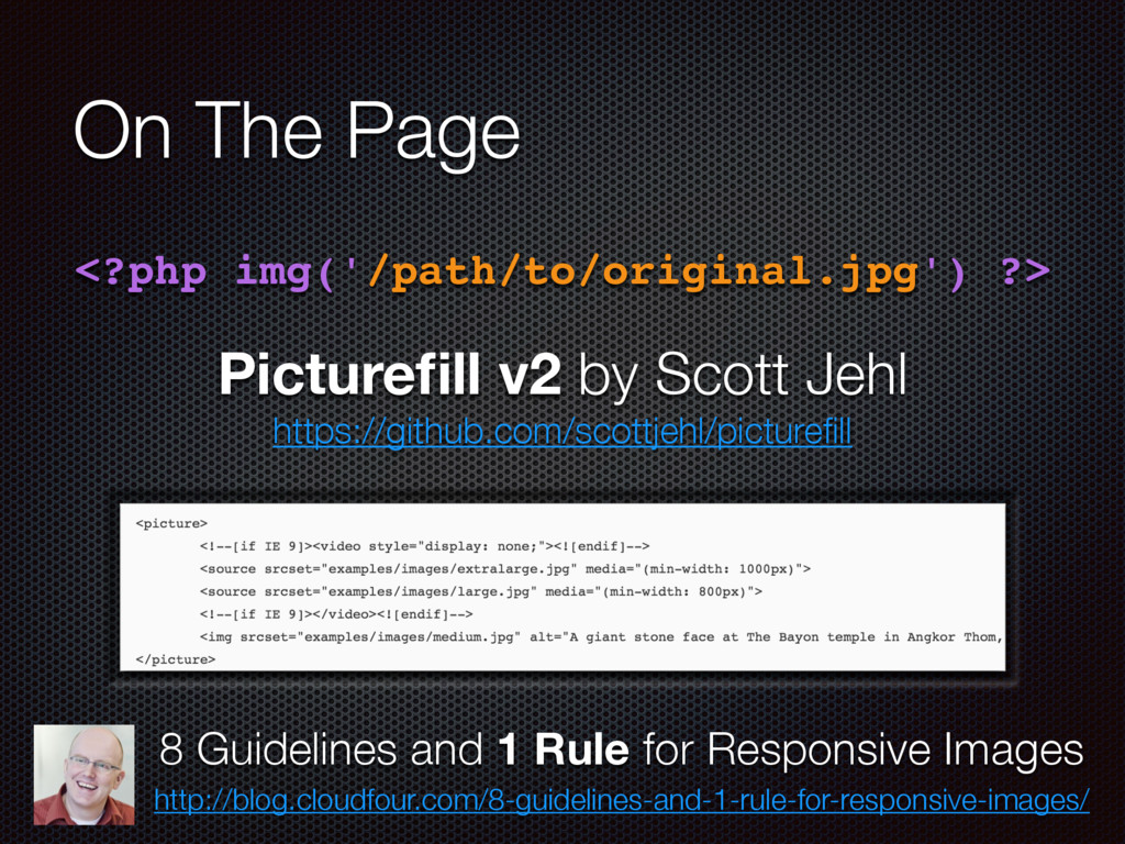 On The Page <?php img('/path/to/original.jpg') ...