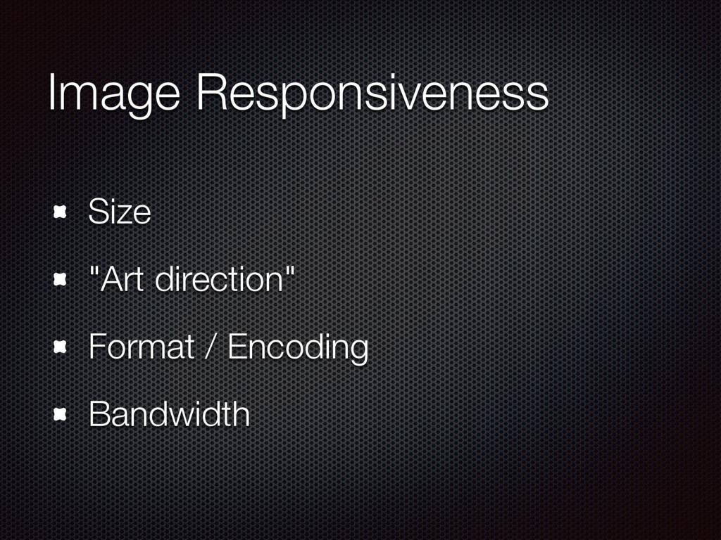 "Image Responsiveness Size ""Art direction"" Forma..."