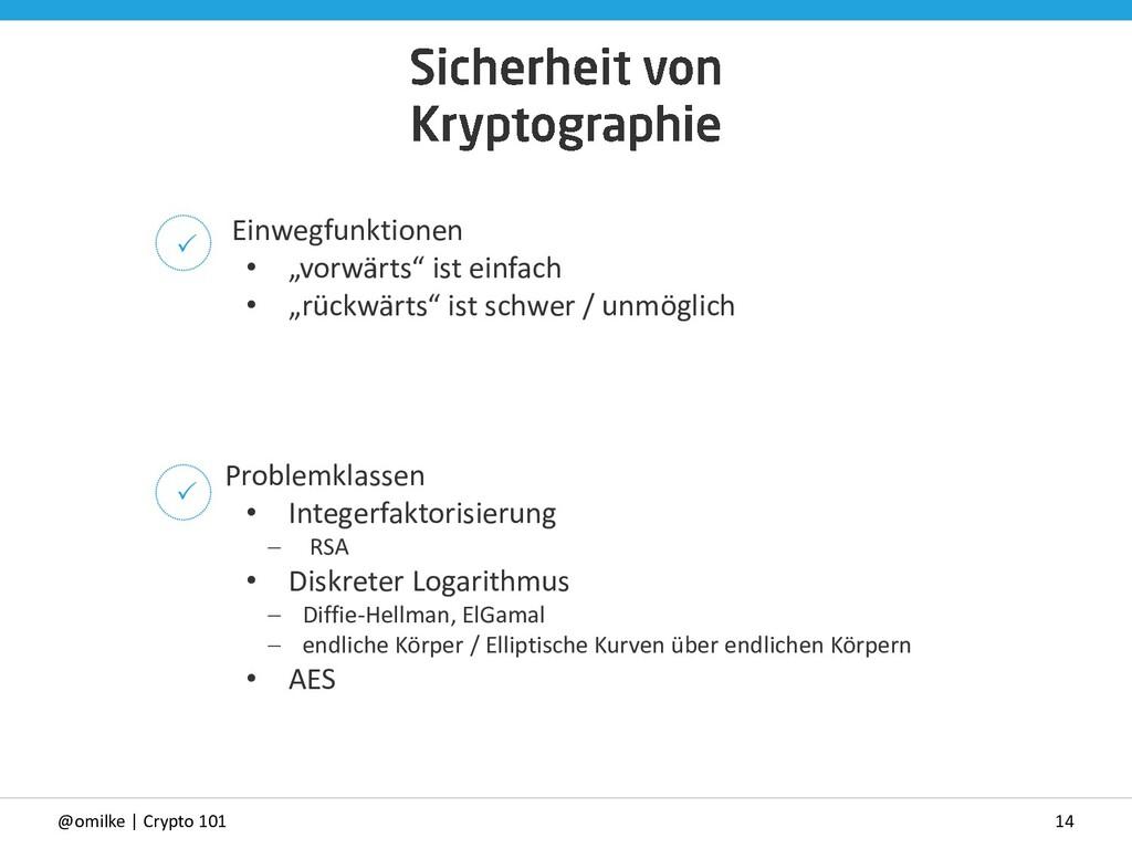 "14 @omilke | Crypto 101 Einwegfunktionen • ""vor..."
