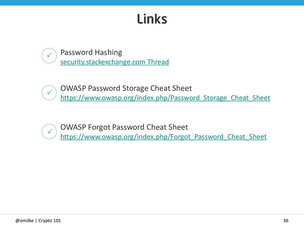 36 @omilke | Crypto 101 Password Hashing securi...