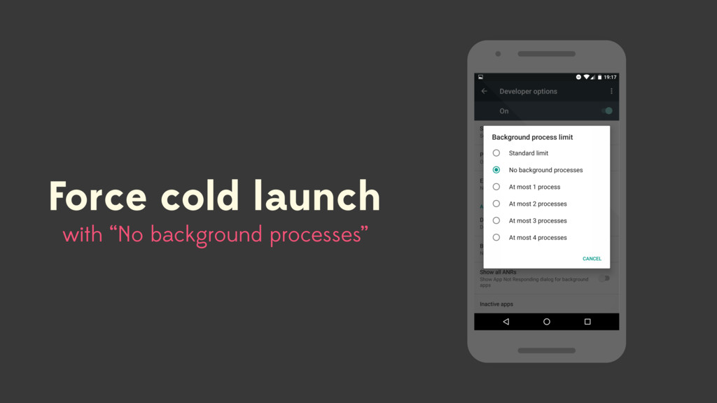 "Force cold launch with ""No background processes"""