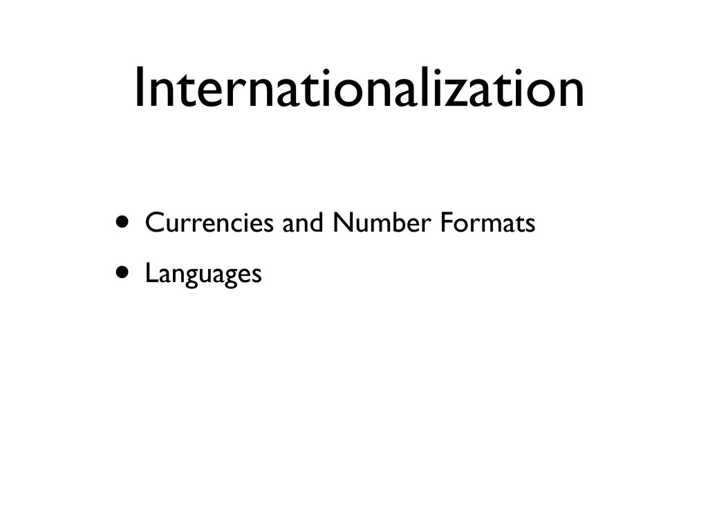 Internationalization • Currencies and Number Fo...