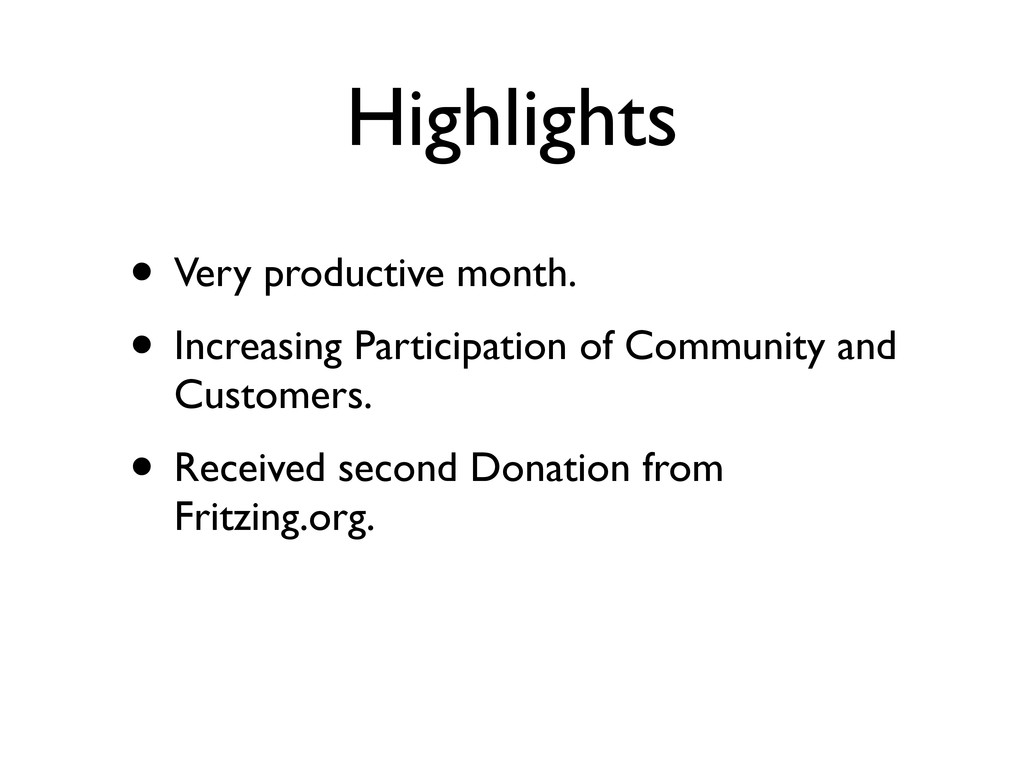 Highlights • Very productive month. • Increasin...