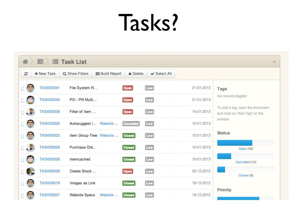 Tasks?