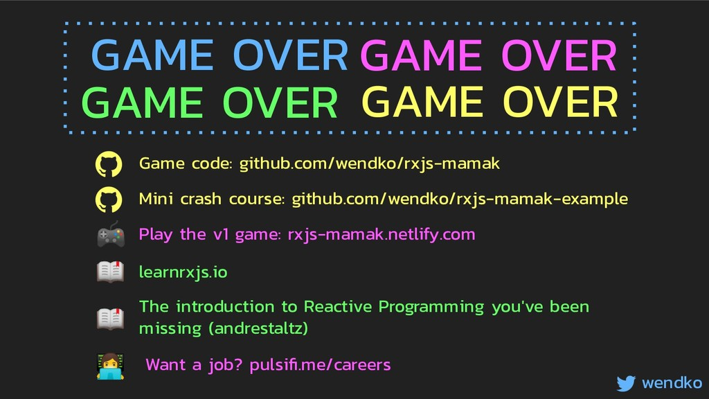 GAME OVER GAME OVER GAME OVER GAME OVER wendko ...