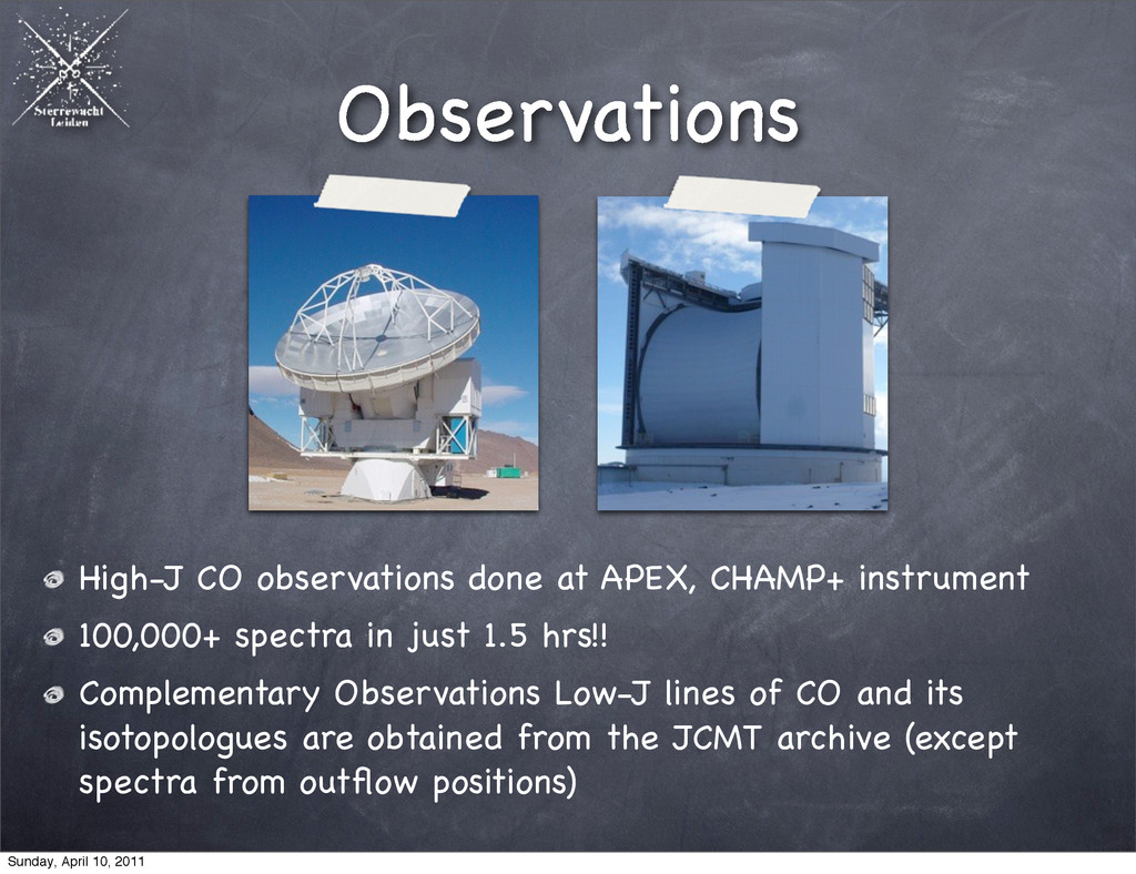 Observations High-J CO observations done at APE...