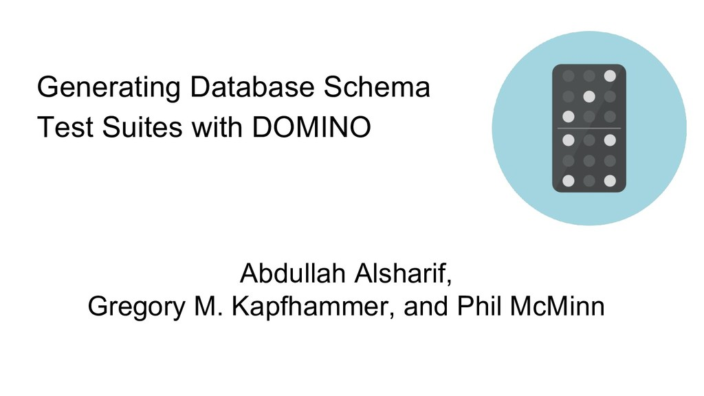 Generating Database Schema Test Suites with DOM...