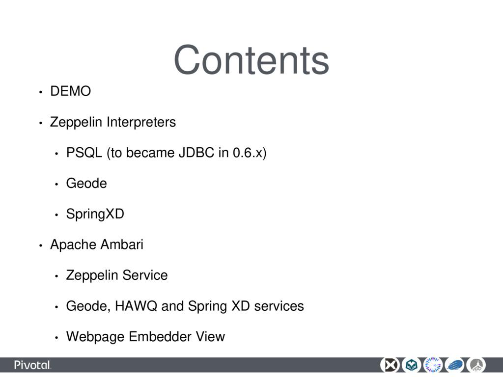 Contents • DEMO • Zeppelin Interpreters • PSQL ...