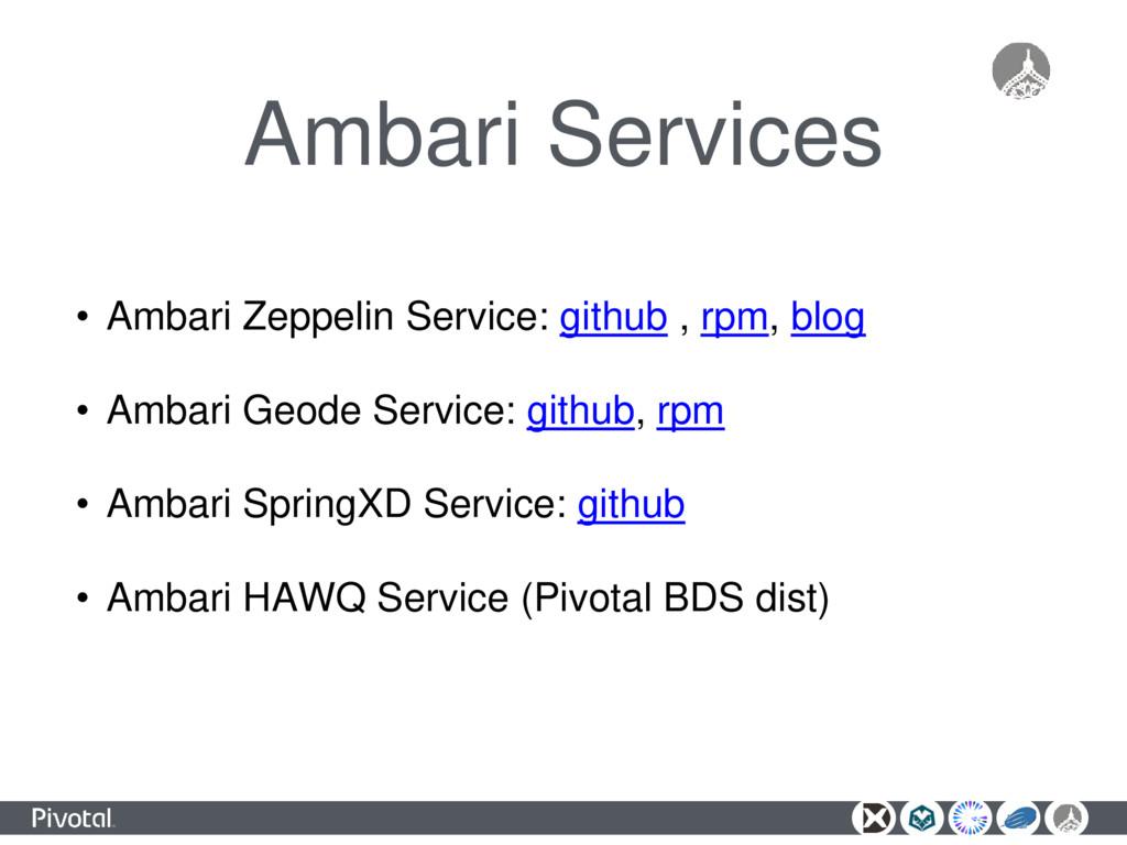 Ambari Services • Ambari Zeppelin Service: gith...