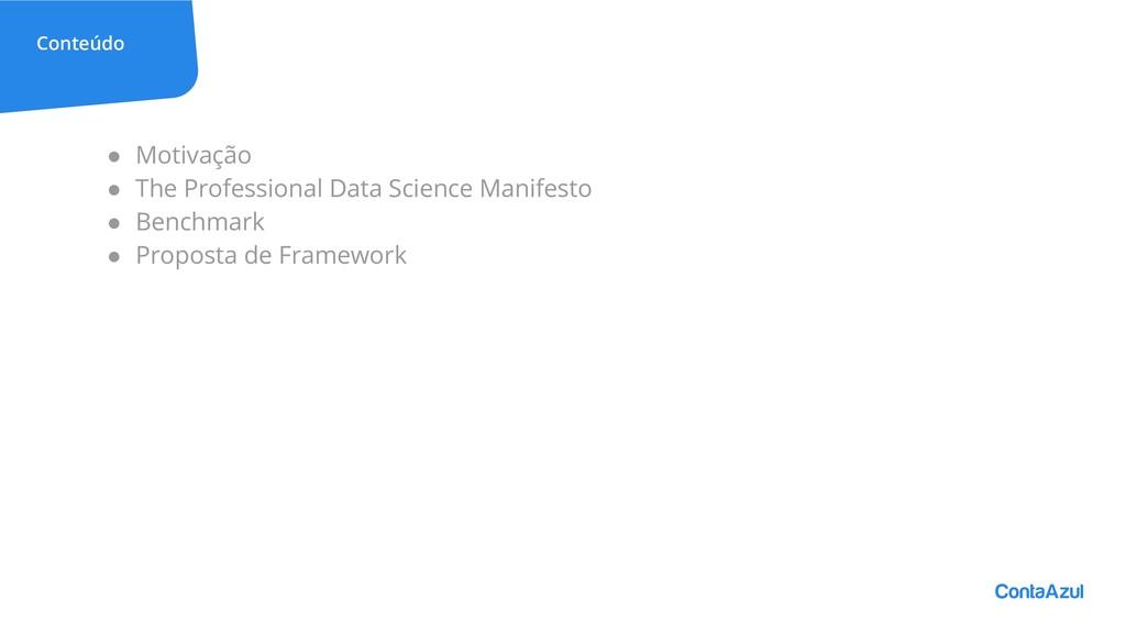 Conteúdo ● Motivação ● The Professional Data Sc...