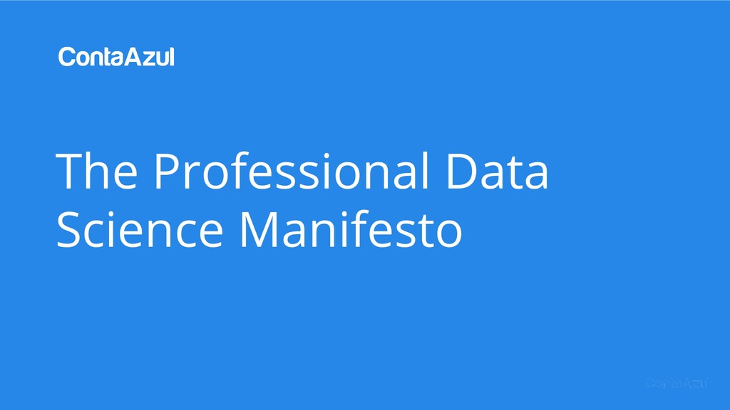 The Professional Data Science Manifesto