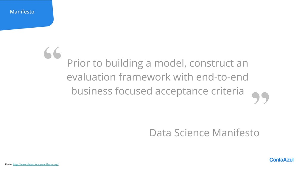 Manifesto Prior to building a model, construct ...
