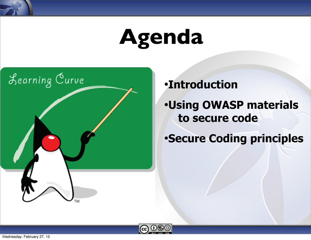 •Introduction •Using OWASP materials to secure ...