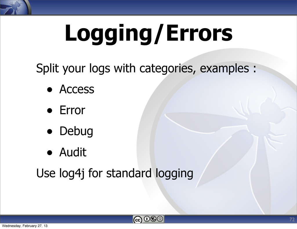 Logging/Errors Split your logs with categories,...