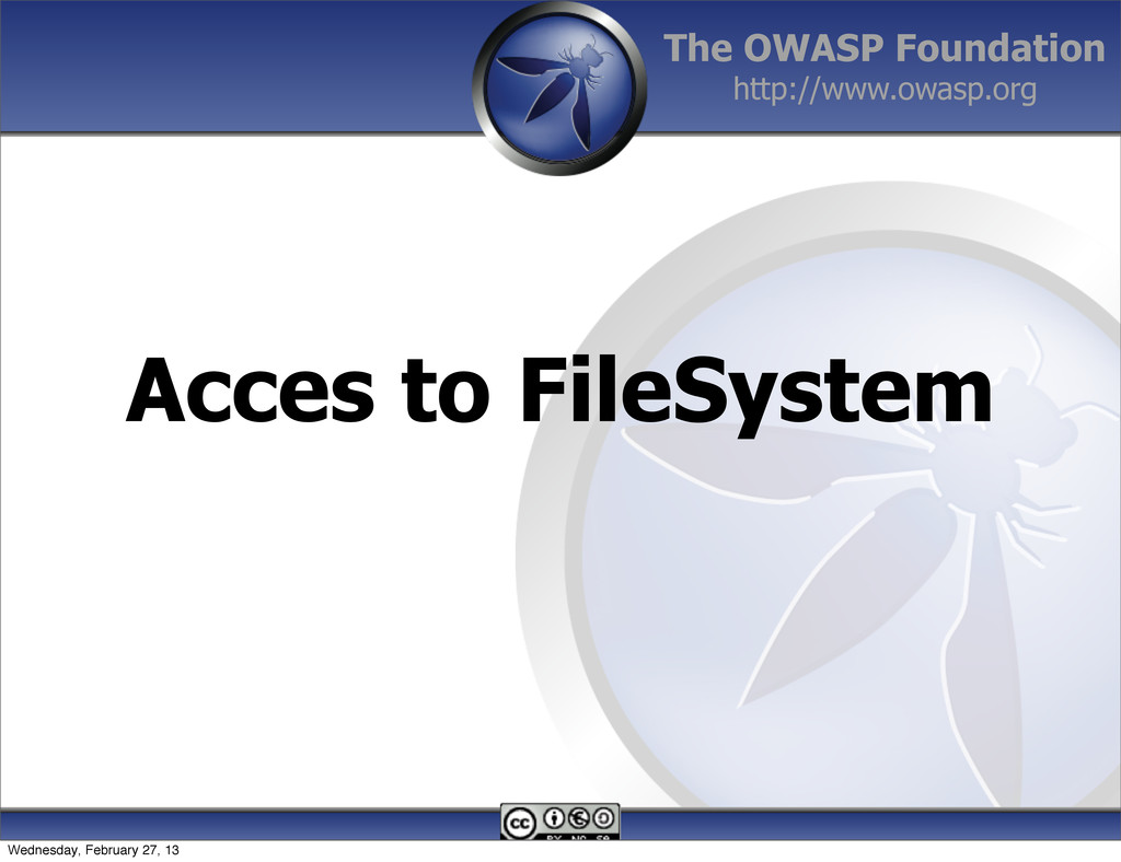 The OWASP Foundation http://www.owasp.org Acces...