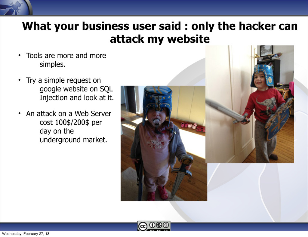 What your business user said : only the hacker ...