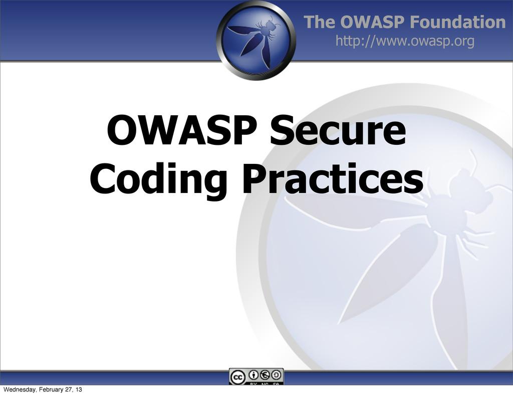 The OWASP Foundation http://www.owasp.org OWASP...