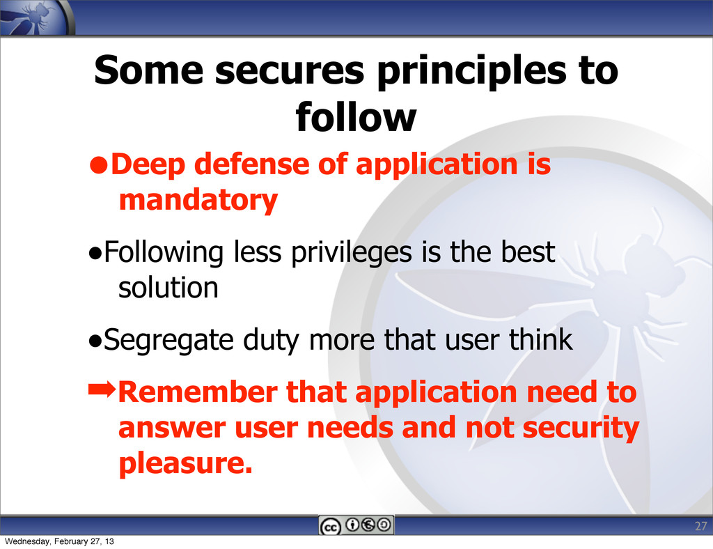 Some secures principles to follow 27 •Deep defe...