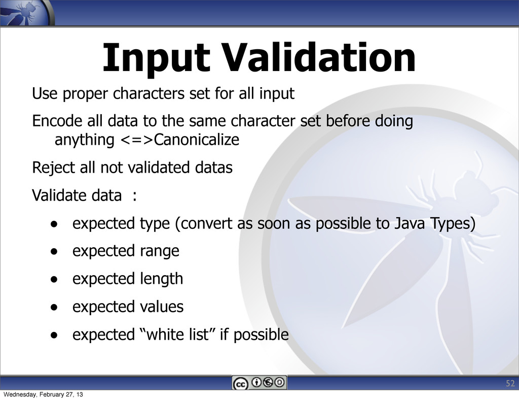 Input Validation Use proper characters set for ...