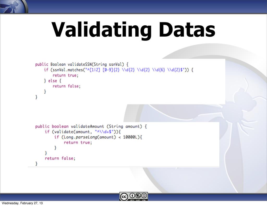 Validating Datas 124 Wednesday, February 27, 13