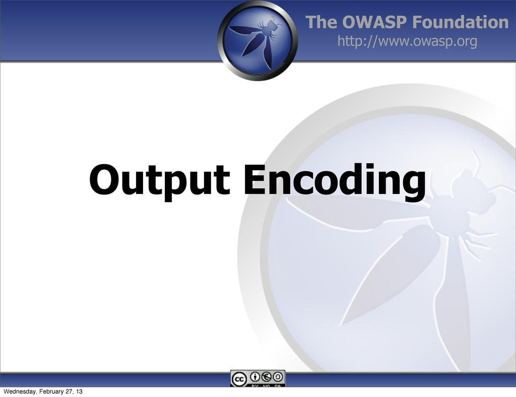 The OWASP Foundation http://www.owasp.org Outpu...