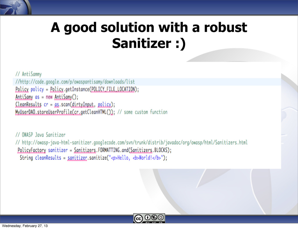 A good solution with a robust Sanitizer :) 139 ...