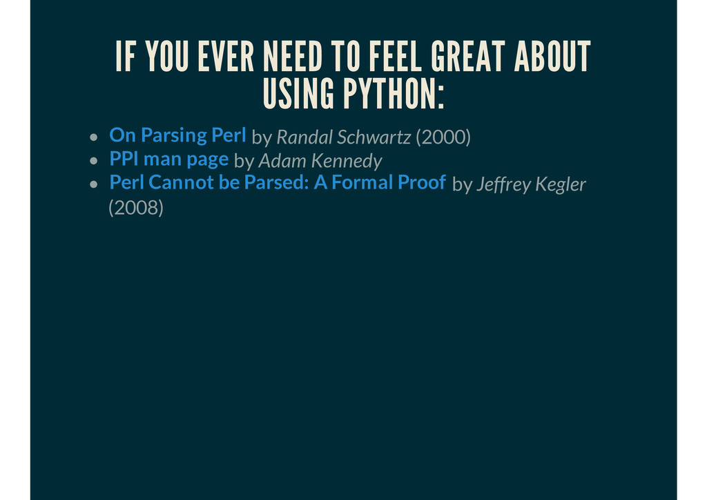 IF YOU EVER NEED TO FEEL GREAT ABOUT USING PYTH...