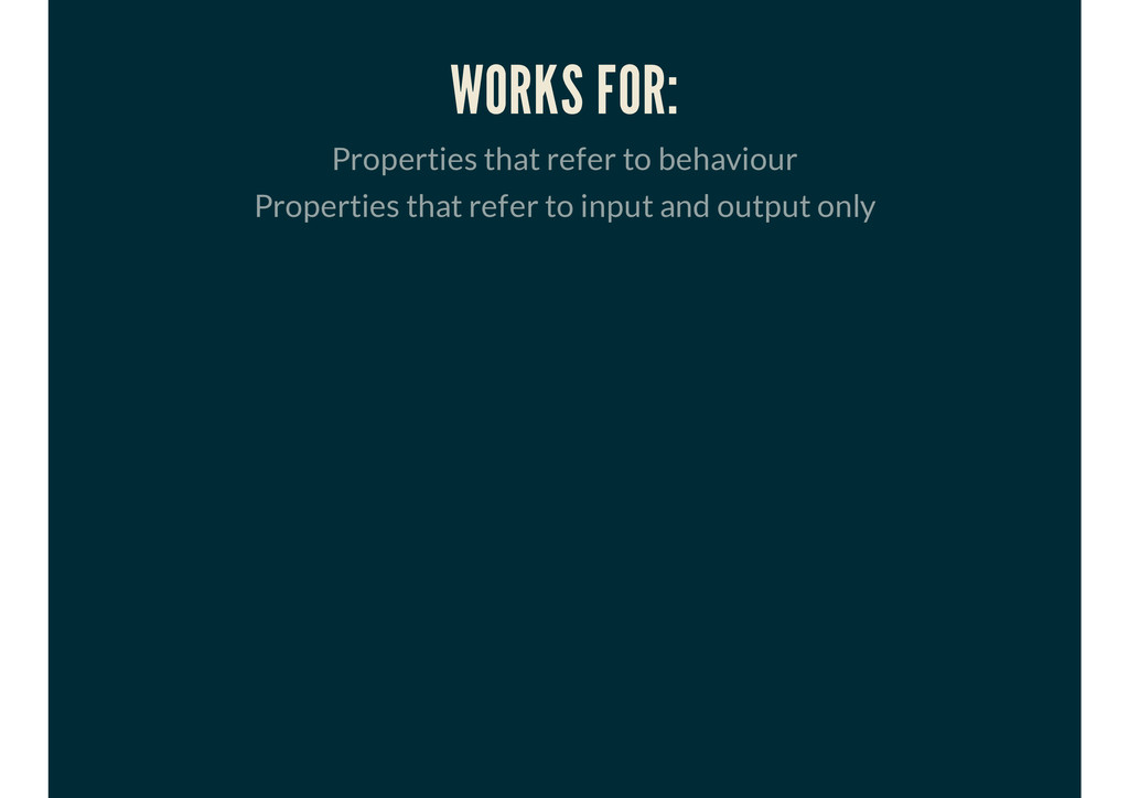 WORKS FOR: Properties that refer to behaviour P...