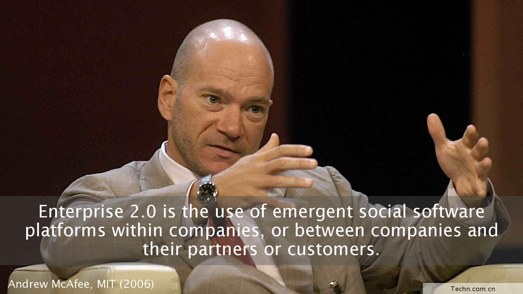 Enterprise 2.0 is the use of emergent social so...