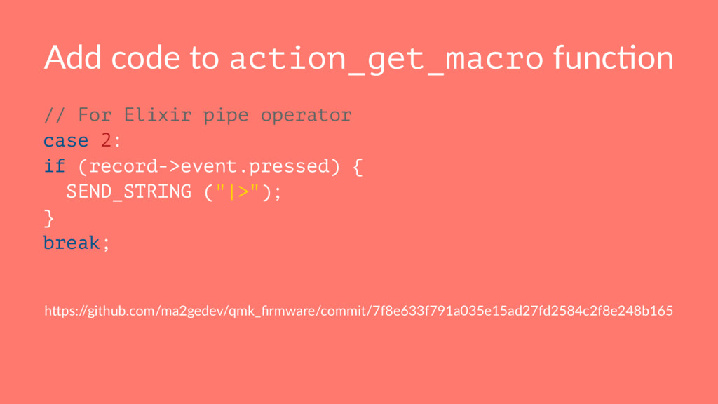 Add code to action_get_macro func+on // For Eli...