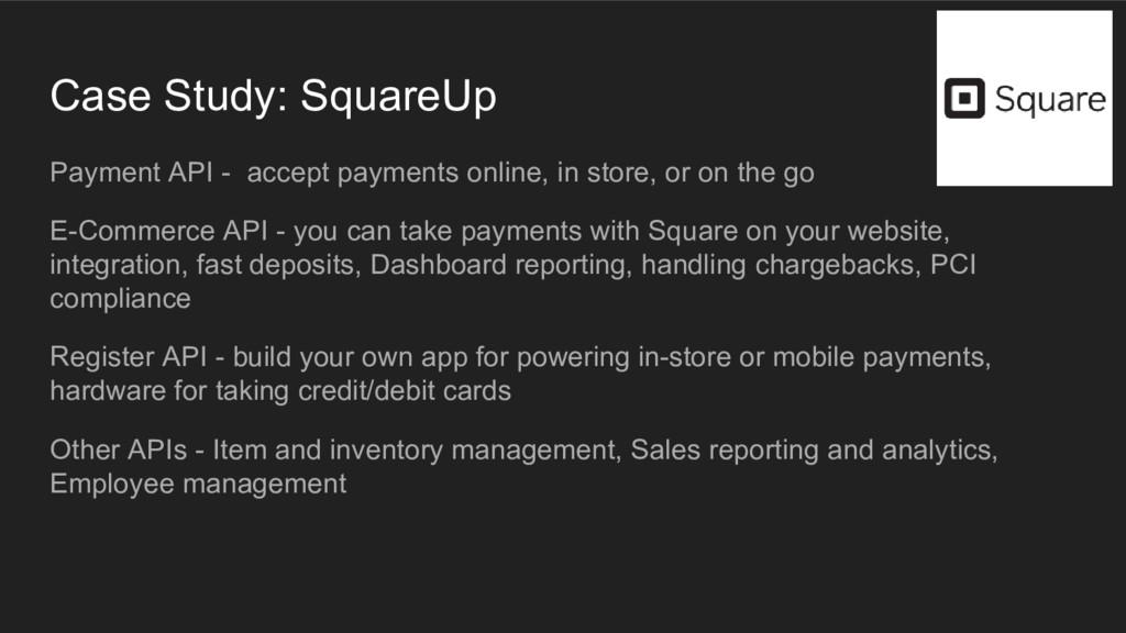 Case Study: SquareUp Payment API - accept payme...