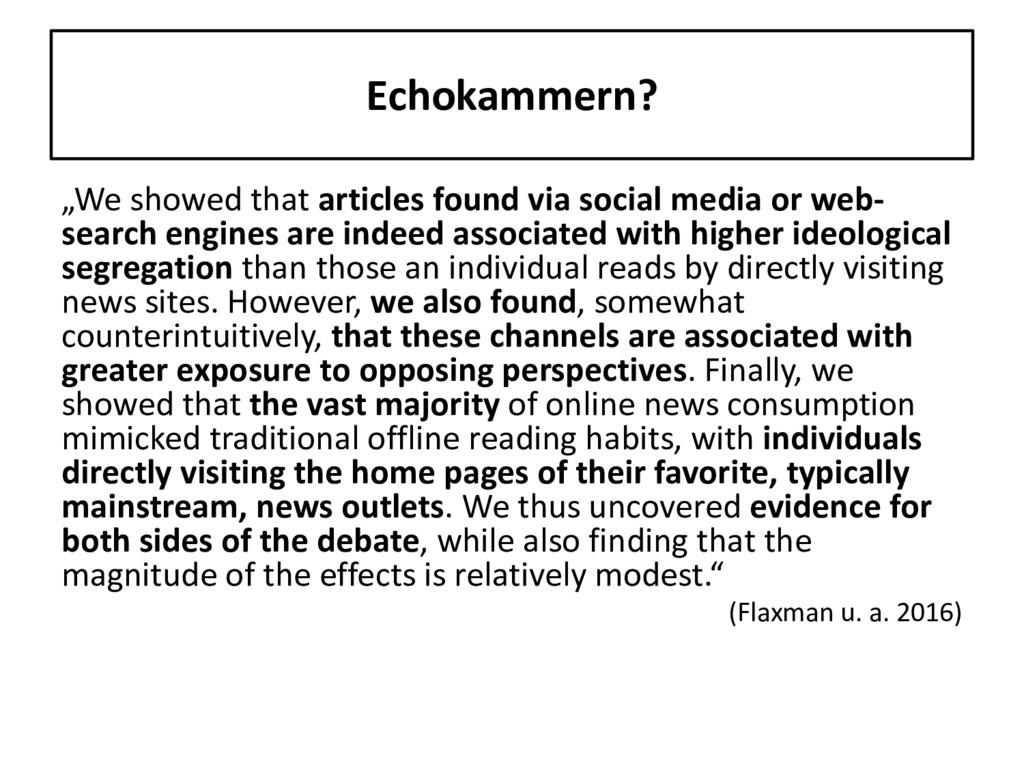"Echokammern? ""We showed that articles found via..."