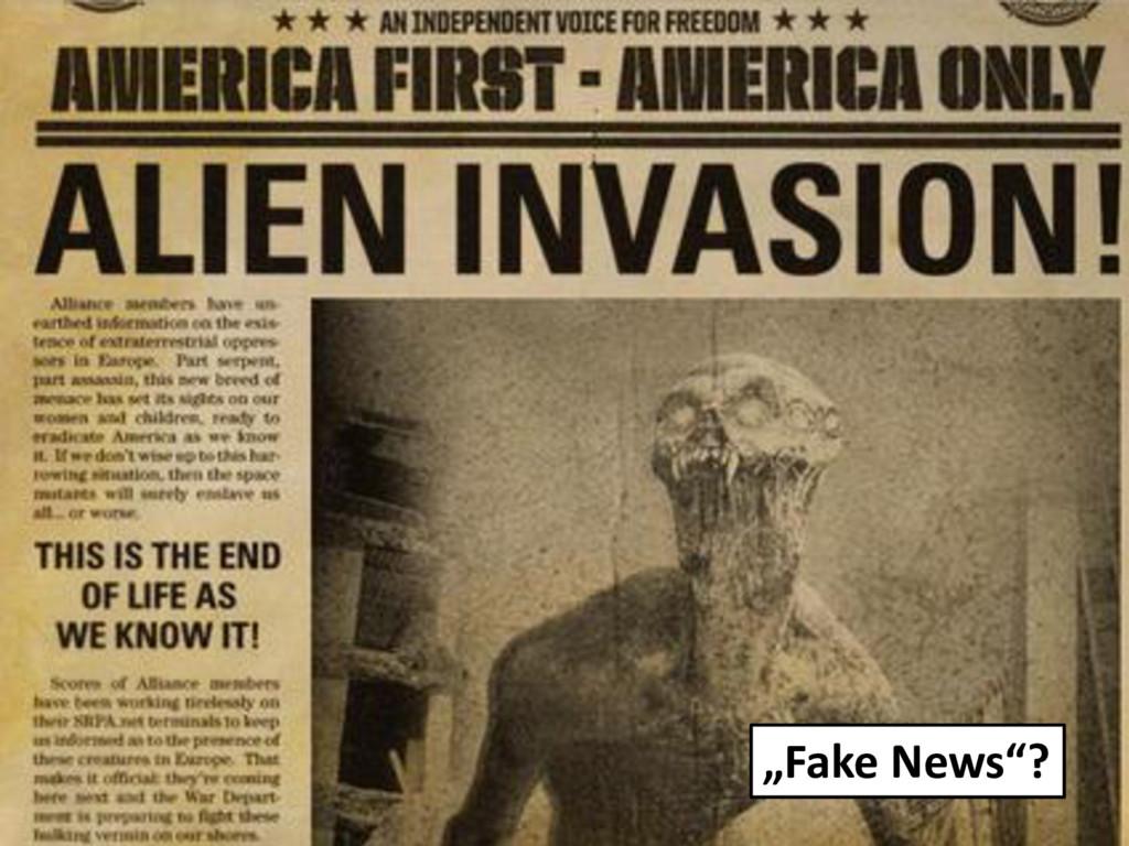 """Fake News""?"