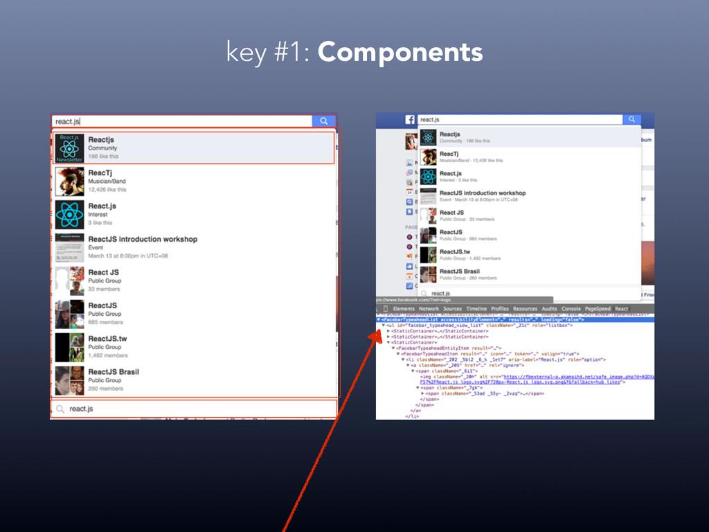 key #1: Components