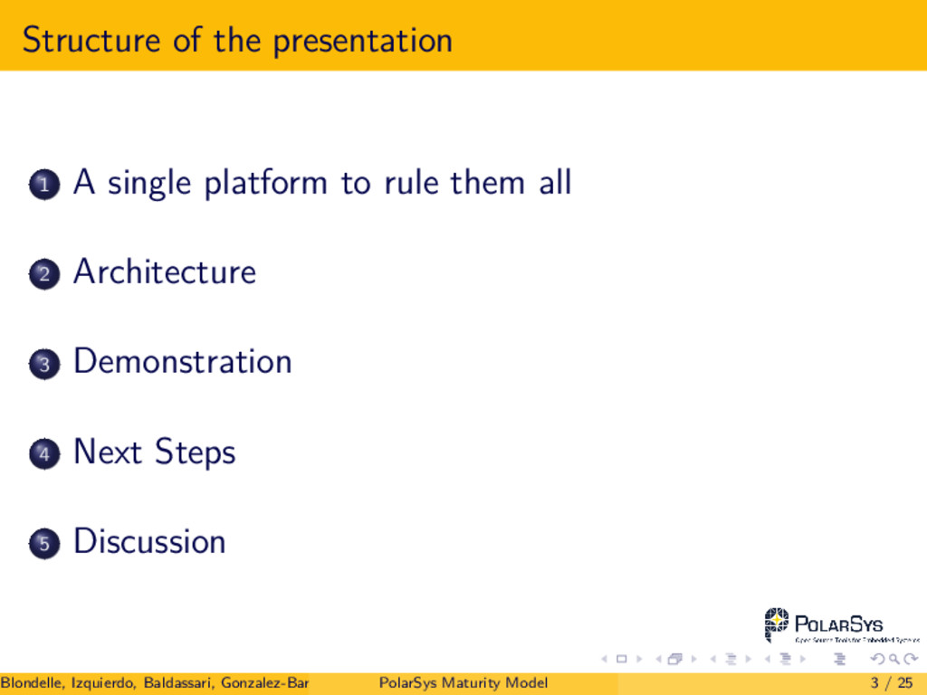 Structure of the presentation 1 A single platfo...