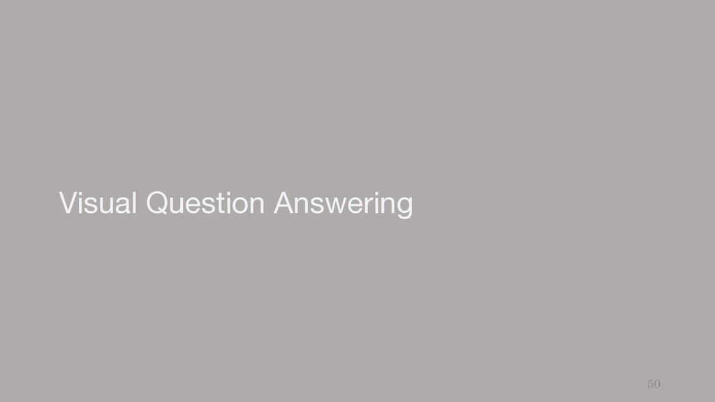 Visual Question Answering 50