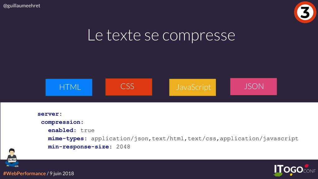 #WebPerformance / 9 juin 2018 @guillaumeehret 3...