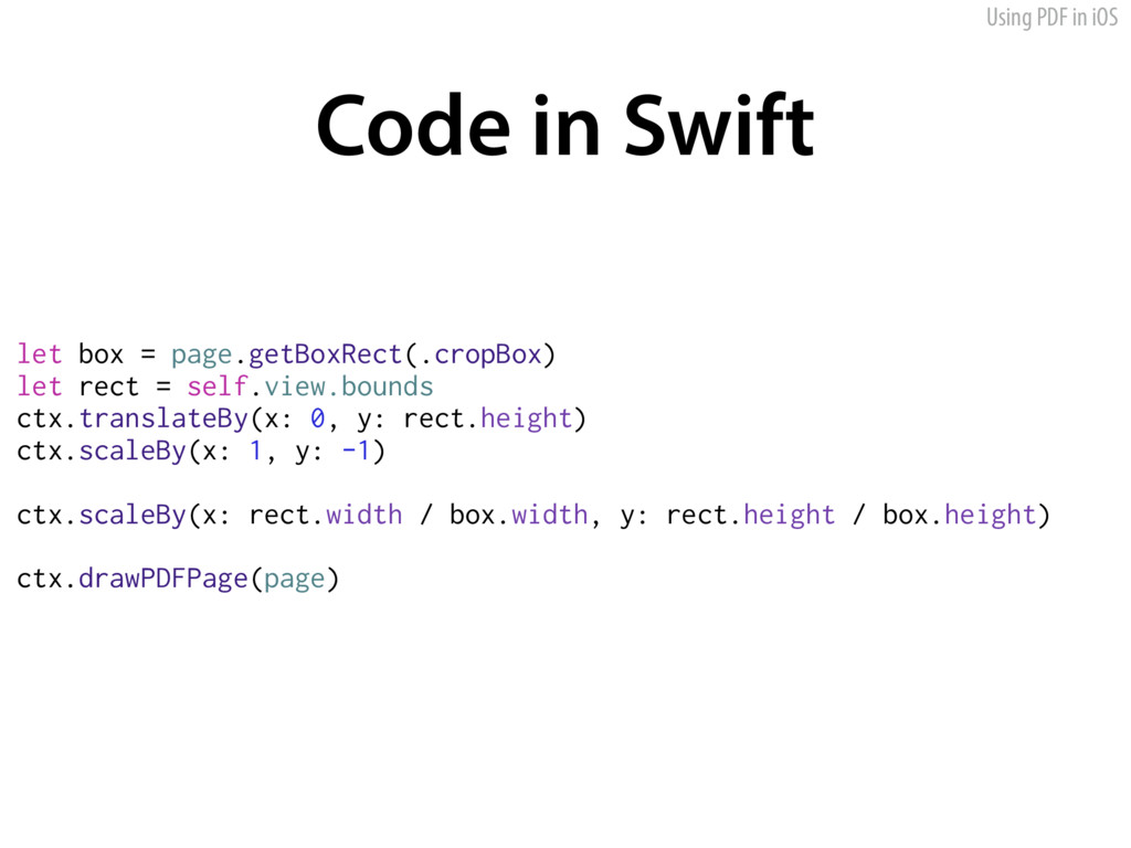 Using PDF in iOS Code in Swift let box = page.g...