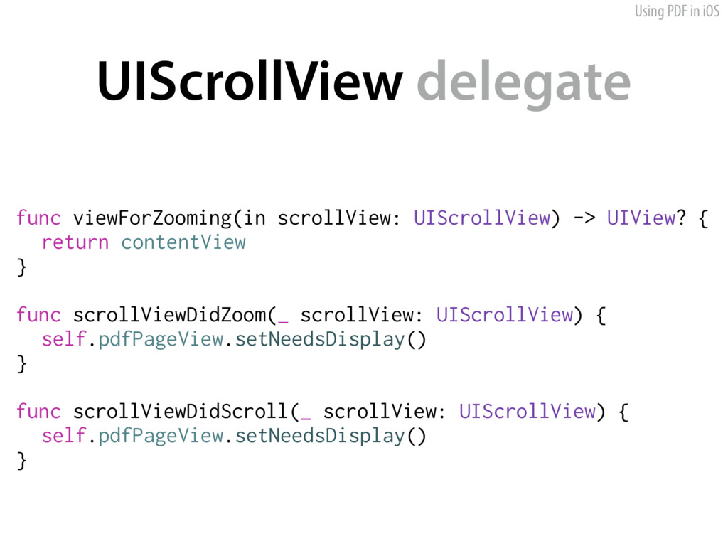 Using PDF in iOS UIScrollView delegate func vie...